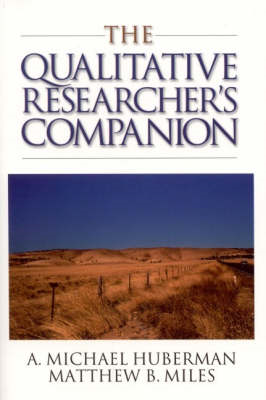 The Qualitative Researcher's Companion: Classic and Contemporary Readings (BOK)