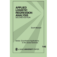 Applied Logistic Regression Analysis: v. 106 (BOK)
