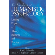 The Handbook of Humanistic Psychology: Leading Edges in Theory, Research and Practice (BOK)