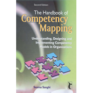 The Handbook of Competency Mapping: Understanding, Designing and Implementing Competency Models in O (BOK)