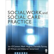 Social Work and Social Care Practice (BOK)