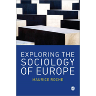 Exploring the Sociology of Europe: An Analysis of the European Social Complex (BOK)