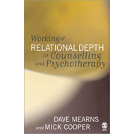 Working at Relational Depth in Counselling and Psychotherapy (BOK)