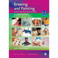 Drawing and Painting: Children and Visual Representation (BOK)