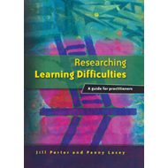 Researching Learning Difficulties: A Guide for Practitioners (BOK)