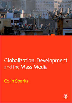Globalization, Development and the Mass Media (BOK)