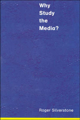 Why Study the Media? (BOK)