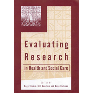 Evaluating Research in Health and Social Care: A Reader (BOK)