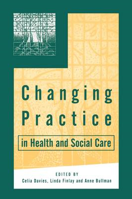Changing Practice in Health and Social Care (BOK)