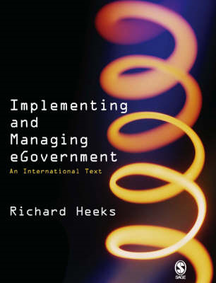 Implementing and Managing eGovernment: An International Text (BOK)