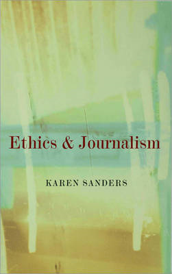 Ethics and Journalism (BOK)