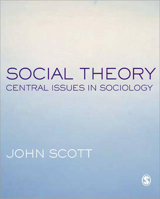 Social Theory: Central Issues in Sociology (BOK)