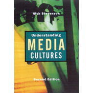 Understanding Media Cultures: Social Theory and Mass Communication (BOK)