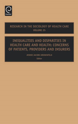 Inequalities and Disparities in Health Care and Health: Concerns of Patients, Providers and Insurers (BOK)