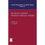 No Social Science without Critical Theory (BOK)
