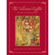 The Classic Tale of the Velveteen Rabbit: Or, How Toys Became Real (BOK)