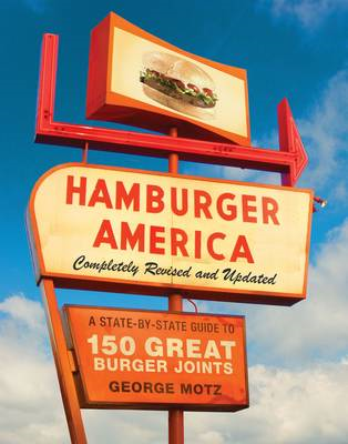 Hamburger America: A State-by-state Guide to 150 Great Burger Joints (BOK)