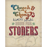 Cheech and Chong's Dangerous Book for Stoners (BOK)