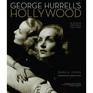George Hurrell's Hollywood: Glamour Portraits 1925-1992 (BOK)