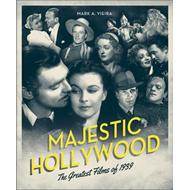 Majestic Hollywood: The Greatest Films of 1939 (BOK)