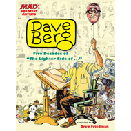 Mad's Greatest Artists: Dave Berg: Five Decades of the Lighter Side of ... (BOK)