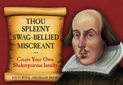 Thou Spleeny Swag-bellied Miscreant (BOK)