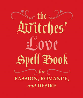 Witches' Love Spell Book (BOK)