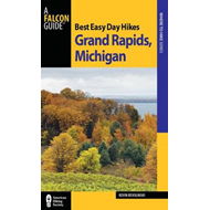 Best Easy Day Hikes Grand Rapids, Michigan (BOK)