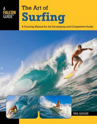 The Art of Surfing, 2nd: A Training Manual for the Developing and Competitive Surfer (BOK)