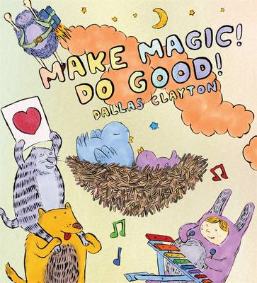 Make Magic! Do Good! (BOK)