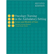 Oncology Nursing in the Ambulatory Setting (BOK)
