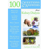 100 Questions and Answers About Kidney Dialysis (BOK)