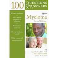 100 Questions and Answers About Myeloma (BOK)