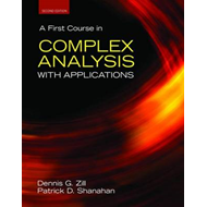 A First Course in Complex Analysis with Applications (BOK)
