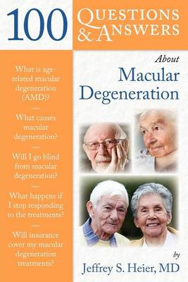 100 Questions and Answers About Macular Degeneration (BOK)