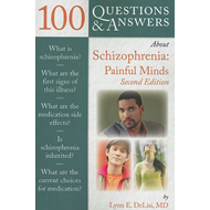 100 Questions and Answers About Schizophrenia: Painful Minds (BOK)