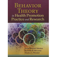 Behavior Theory in Health Promotion Practice and Research (BOK)