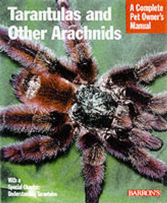 Tarantulas and Other Arachnids (BOK)
