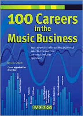 100 Careers in the Music Business (BOK)