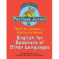 Painless Junior English for Speakers of Other Languages (BOK)