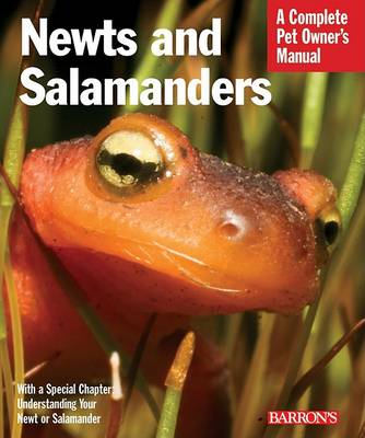 Newts and Salamanders: Complete Pet Owner's Manual (BOK)