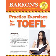 Practice Exercises for the TOEFL: 7th Edition (BOK)