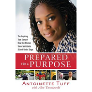 Prepared for a Purpose: An Inspiring True Story of Faith, Courage, and Compassion in Crisis (BOK)