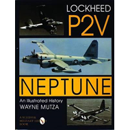 The Lockheed P2V Neptune: An Illustrated History (BOK)