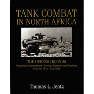 Tank Combat in North Africa: The Opening Rounds - Operations Sonnenblume, Brevity, Skorpion and Batt (BOK)