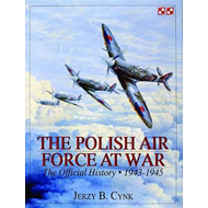 The Polish Air Force at War: The Official History: Volume 2: 1943-1945 (BOK)
