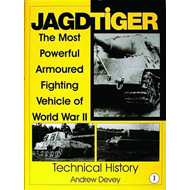 Jagdtiger: The Most Powerful Armoured Fighting Vehicle of World War II: v. 1: Technical History (BOK)