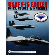 USAF F-15 Eagles: Units, Colors and Markings (BOK)