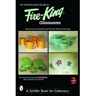 Unauthorized Guide to Fire-King Glasswares (BOK)