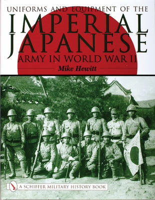 Uniforms and Equipment of the Imperial Japanese Army in World War II (BOK)